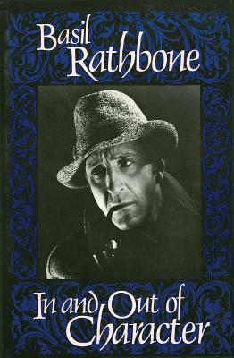 In and Out of Character - Rathbone, Basil