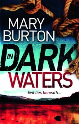 In Dark Waters - Burton, Mary