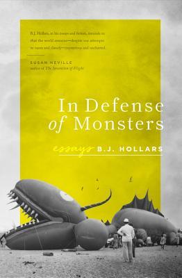 In Defense of Monsters - Hollars, B J, Mfa