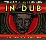 In Dub: Conducted by Dub Spencer & Trance Hill
