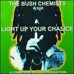 In Dub: Light Up Your Chalice