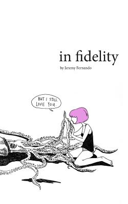 In Fidelity - Fernando, Jeremy, and Chen, Yanyun (Designer)