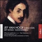 In Flanders' Fields, Vol. 90: Jef van Hoof: Art Songs (Kunstliederen)