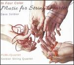 In Four Color: Music for String Quartet by David Soldier
