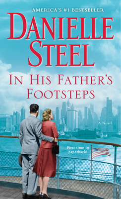 In His Father's Footsteps - Steel, Danielle
