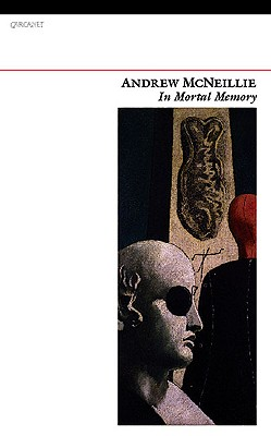 In Mortal Memory - McNeillie, Andrew