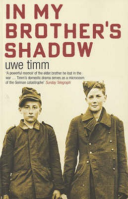 In My Brother's Shadow - Timm, Uwe