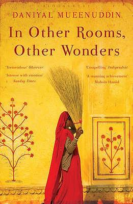 In Other Rooms, Other Wonders - Mueenuddin, Daniyal
