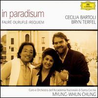 In Paradisum - Bryn Terfel (bass baritone); Cecilia Bartoli (mezzo-soprano); Daniele Rossi (organ); Enrico Balboni (violin);...