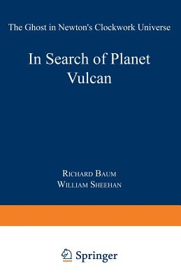 In Search of Planet Vulcan - Baum, Richard P, and Sheehan, William