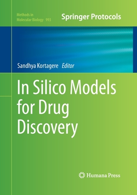 In Silico Models for Drug Discovery - Kortagere, Sandhya (Editor)