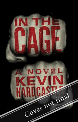 In the Cage - Hardcastle, Kevin