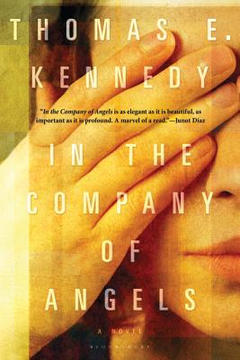 In the Company of Angels - Kennedy, Thomas E