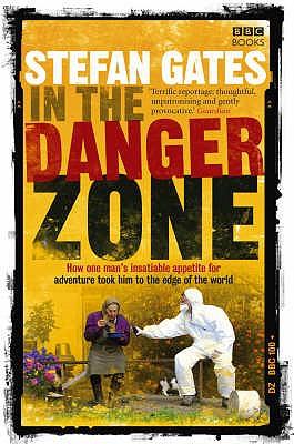 In the Danger Zone - Gates, Stefan