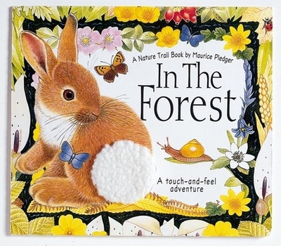 In the Forest: A Nature Trail Book - Wood, A
