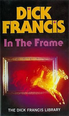 In the Frame - Francis, Dick
