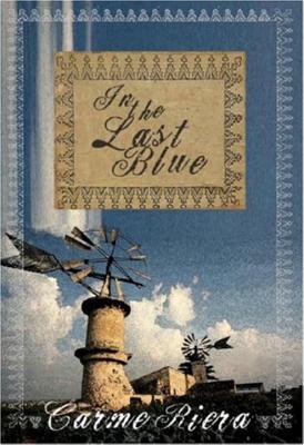 In the Last Blue - Riera, Carmen