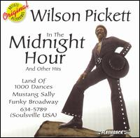 In the Midnight Hour & Other Hits [RHFL] - Wilson Pickett