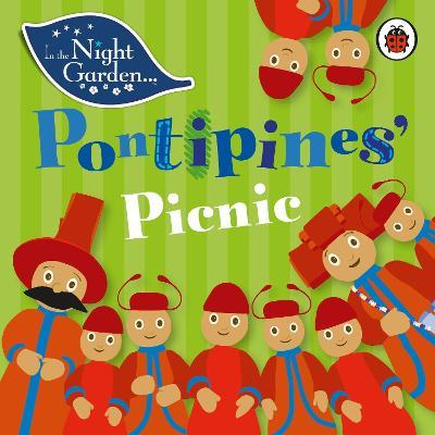 In the Night Garden: Pontipines' Picnic -