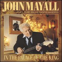In the Palace of the King - John Mayall and the Bluesbreakers