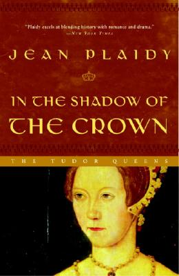 In the Shadow of the Crown - Plaidy, Jean