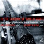 In the Shadow of World War I - Gilbert Kalish (piano); Joel Krosnick (cello)