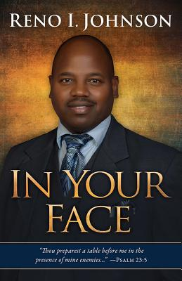 In Your Face - Johnson, Reno I