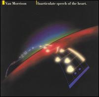 Inarticulate Speech of the Heart - Van Morrison