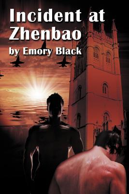 Incident at Zhenbao - Black, Emory