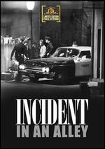 Incident in an Alley - Edward L. Cahn