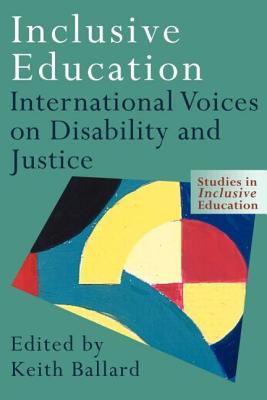 Inclusive Education - Ballard, Keith (Editor)