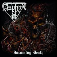 Incoming Death - Asphyx