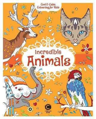 Incredible Animals - Toublanc, Elise