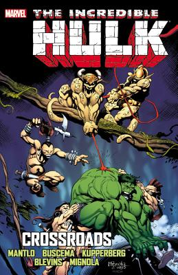 Incredible Hulk: Crossroads - Mantlo, Bill, and Buscema, Sal (Artist), and Kupperberg, Alan (Artist)