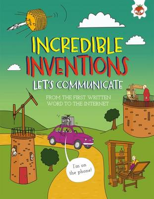 Incredible Inventions - Let's Communicate - Turner, Matt