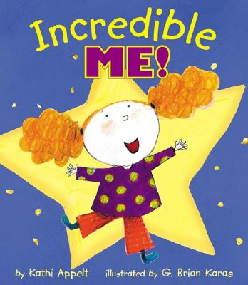 Incredible Me! - Appelt, Kathi
