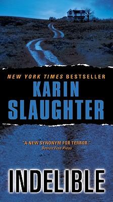 Indelible - Slaughter, Karin