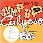 Independence Jump Up Calypso [Expanded Edition]