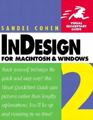Indesign 2 for Macintosh and Windows: Visual QuickStart Guide - Cohen, Sandee