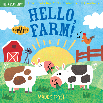 Indestructibles: Hello, Farm! - Frost, Maddie (Illustrator), and Pixton, Amy (Creator)