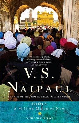 India: A Million Mutinies Now - Naipaul, V S