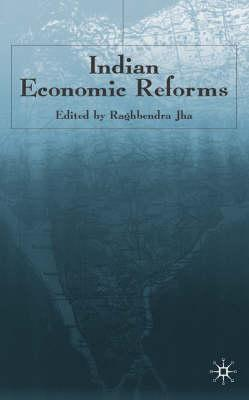 Indian Economic Reforms - Jha, Raghbendra (Editor)