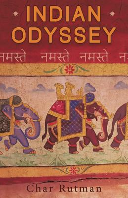 Indian Odyssey - Rutman, Char