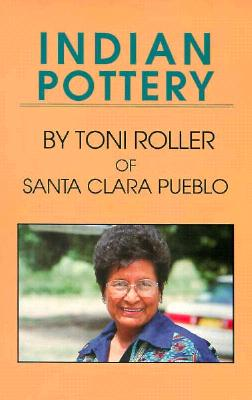 Indian Pottery - Roller, Toni