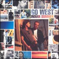 Indian Summer - Go West
