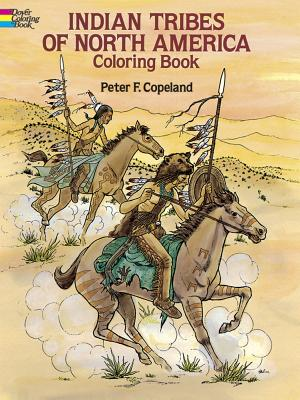 Indian Tribes of North America Coloring Book - Copeland, Peter F