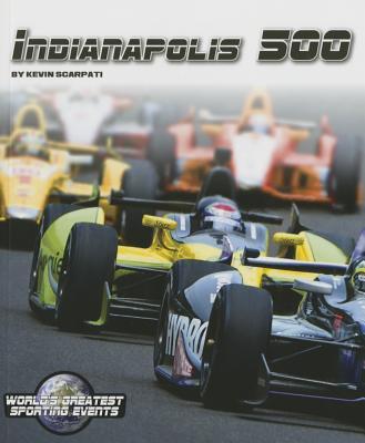 Indianapolis 500 - Scarpati, Kevin