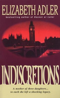 Indiscretions - Scott, Arianna, and Adler, Elizabeth