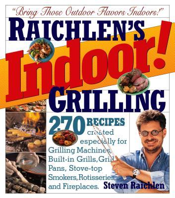 Indoor! Grilling - Raichlen, Steven