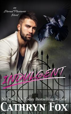 Indulgent - Fox, Cathryn